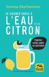 Nouvelle édition Se soigner grâce à l'eau et au citron