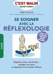 Dernières parutions dans Malins, Se soigner avec la réflexologie