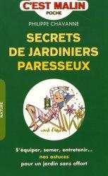 Dernières parutions sur Jardin facile, Secrets de jardinier paresseux