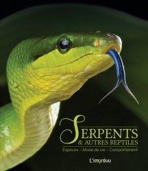 Dernières parutions sur Amphibiens, Serpents & autres reptiles