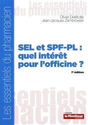Dernières parutions dans Les essentiels du pharmacien, SEL et SPF-PL : quel intérêt pour l'officine?
