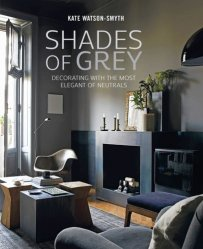 Dernières parutions sur Décoration, Shades of Grey. Decorating with the most elegant of neutrals