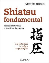 Souvent acheté avec Théorie et pratique du shiatsu, le Shiatsu fondamental