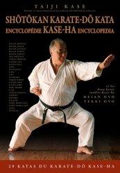 Dernières parutions sur Karaté, Shotokan Karate-do Kata. Encyclopédie Kase-Ha, Edition bilingue français-anglais