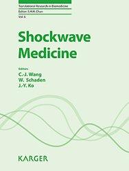 Dernières parutions dans Translational Reseach in Biomedicine, Shockwave Medicine livre médecine 2020, livres médicaux 2021, livres médicaux 2020, livre de médecine 2021