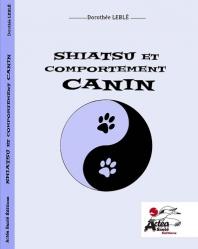 Nouvelle édition Shiatsu et comportement canin