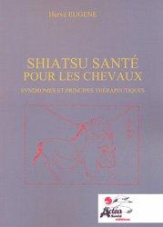 Dernières parutions sur Pansage - Maréchalerie - Sellerie, Shiatsu-santé pour les chevaux