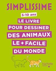 Dernières parutions dans Simplissime, Simplissime - Le livre pour dessiner des animaux le plus facile du monde