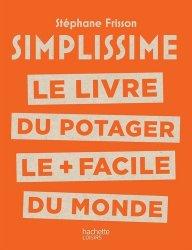 Dernières parutions dans Loisirs / Sports/ Passions, SIMPLISSIME POTAGER