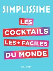 Dernières parutions dans Vin, SIMPLISSIME Le livre de cocktails le plus facile du monde