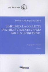 Dernières parutions sur Fiscalité d'entreprise, Simplifier la collecte des prélèvements versés par les entreprises