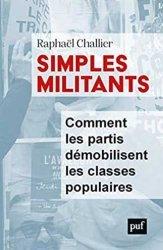 Dernières parutions sur Sociologie politique, Simples militants