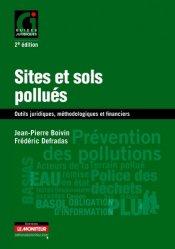 Souvent acheté avec Toxique ?, le Sites et sols pollués. Outils juridiques, méthodologiques et financiers