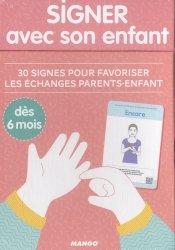 Dernières parutions sur Langue des signes, Signer avec son enfant