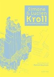 Nouvelle édition Simone et Lucien Kroll