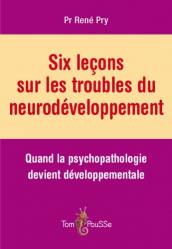 Souvent acheté avec Pédagogie inclusive et participative pour autistes, le Six leçons sur les troubles du neurodéveloppement