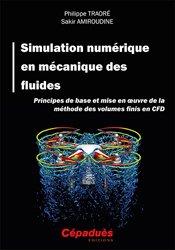 Dernières parutions sur Physique fondamentale, Simulation numérique en mécanique des fluides