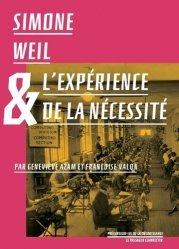 Dernières parutions dans Les précurseurs de la décroissance, Simone Weil et l'expérience de la nécessité