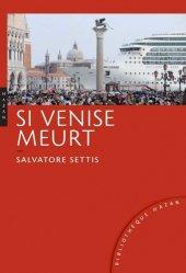 Dernières parutions dans Bibliothèque Hazan, Si Venise meurt