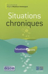 Souvent acheté avec Précis de chronicité et soins dans la durée, le Situations chroniques