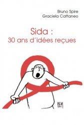 Sida : 30 ans d'idées reçues