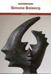 Dernières parutions dans Paroles d'artiste, Simone Boisecq. Edition bilingue français-anglais