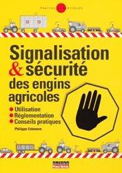 Souvent acheté avec Économies d'énergie sur l'exploitation agricole, le Signalisation & Sécurité des engins agricoles