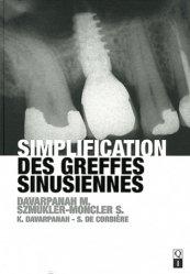 Souvent acheté avec La prévention primaire en parodontie, le Simplification des greffes sinusiennes