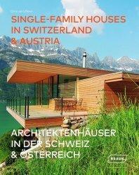 Dernières parutions sur Architecture européenne et mondiale, Single-Family Houses in Switzerland & Austria