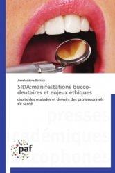 Dernières parutions sur Dentaire, Sida:manifestations bucco-dentaires et enjeux éthiques