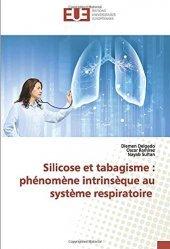 Dernières parutions sur Pneumologie, Silicose et tabagisme : phénomène intrinsèque au système respiratoire