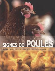 Souvent acheté avec Guide Orsol Volailles et Oeufs  2017, le Signes de poules