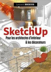 Dernières parutions dans Hors collection, SketchUp - Pour les architectes d'intérieur et les décorateurs