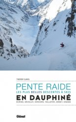 Ski de pente raide en haut Dauphiné