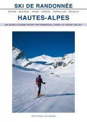 Dernières parutions sur A ski - En raquettes, Ski de Randonnée : Hautes-Alpes