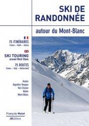 Dernières parutions sur A ski - En raquettes, Ski de randonnée autour du Mont-Blanc