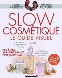Dernières parutions dans Guide Visuel, Slow cosmétique