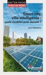 Dernières parutions sur Politiques de la ville, Smart cities ou villes intelligentes ?