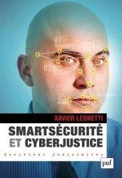 Dernières parutions dans Questions judiciaires, Smartsécurité et Cyberjustice