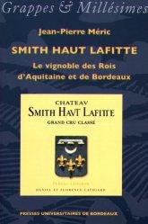 Dernières parutions dans Grappes et millésimes, Smith Haut Lafitte