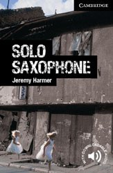 Dernières parutions dans Cambridge English Readers, Solo Saxophone - Level 6 Advanced