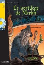 Dernières parutions sur Lectures simplifiées, SORTILEGE MERLIN A2 + CD