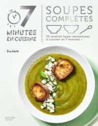 Dernières parutions dans 7 minutes en cuisine, Soupes complètes