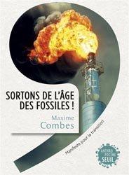 Dernières parutions dans Anthropocène, Sortons de l'âge des fossiles !
