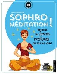 Souvent acheté avec Système nerveux autonome théorie polyvagale au développement psychosomatique, le Sophro-méditation