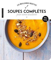 Dernières parutions sur Potages et soupes, Soupes complètes pour soirée douillette