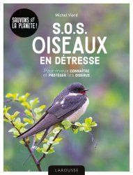 Dernières parutions dans Hors collection - Nature, SOS oiseaux en détresse