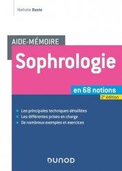 Dernières parutions sur Réflexologie - Sophrologie - Acupression, Sophrologie en 68 notions