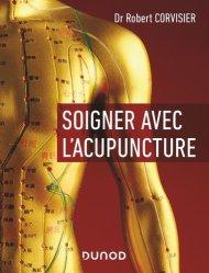 Souvent acheté avec Le plus Grand Défi de l'Histoire de l'Humanité, le Soigner avec l'acupuncture