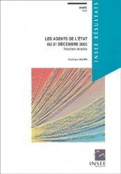 Dernières parutions dans INSEE résultats, Société N° 21 Octobre 2003 : Les agents de l'Etat au 31 decembre 2000. Résultats détaillés